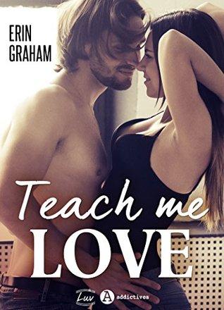 Teach Me Love by Erin Graham
