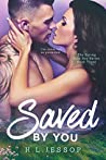 Saved By You (The Spring Rose Bay Series Book 3)