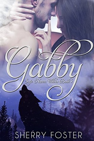 Gabby (Safe Haven Wolves, #1)