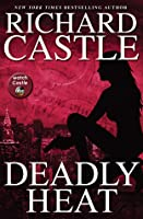 Deadly Heat (Nikki Heat, #5)