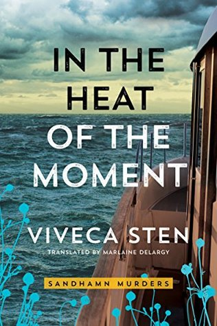 In the Heat of the Moment (Sandhamn Murders, #5)