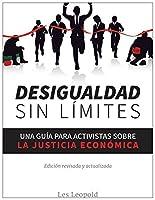 Desigualdad sin límites: Una guía para activistas sobre la justicia económica