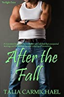After the Fall (The Right Choice #1)