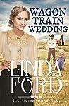 Wagon Train Wedding (Love on the Santa Fe Trail #2)