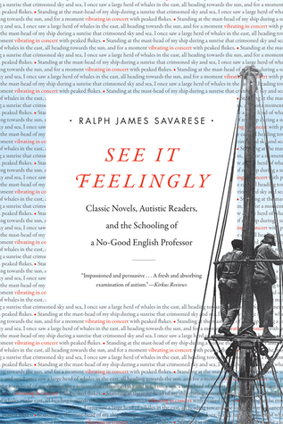 See It Feelingly: Classic Novels, Autistic Readers, and the Schooling of a No-Good English Professor