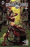 Gotham City Garage, Vol. 1