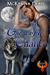 Ghost of a Chance (Redclaw Security, #2)