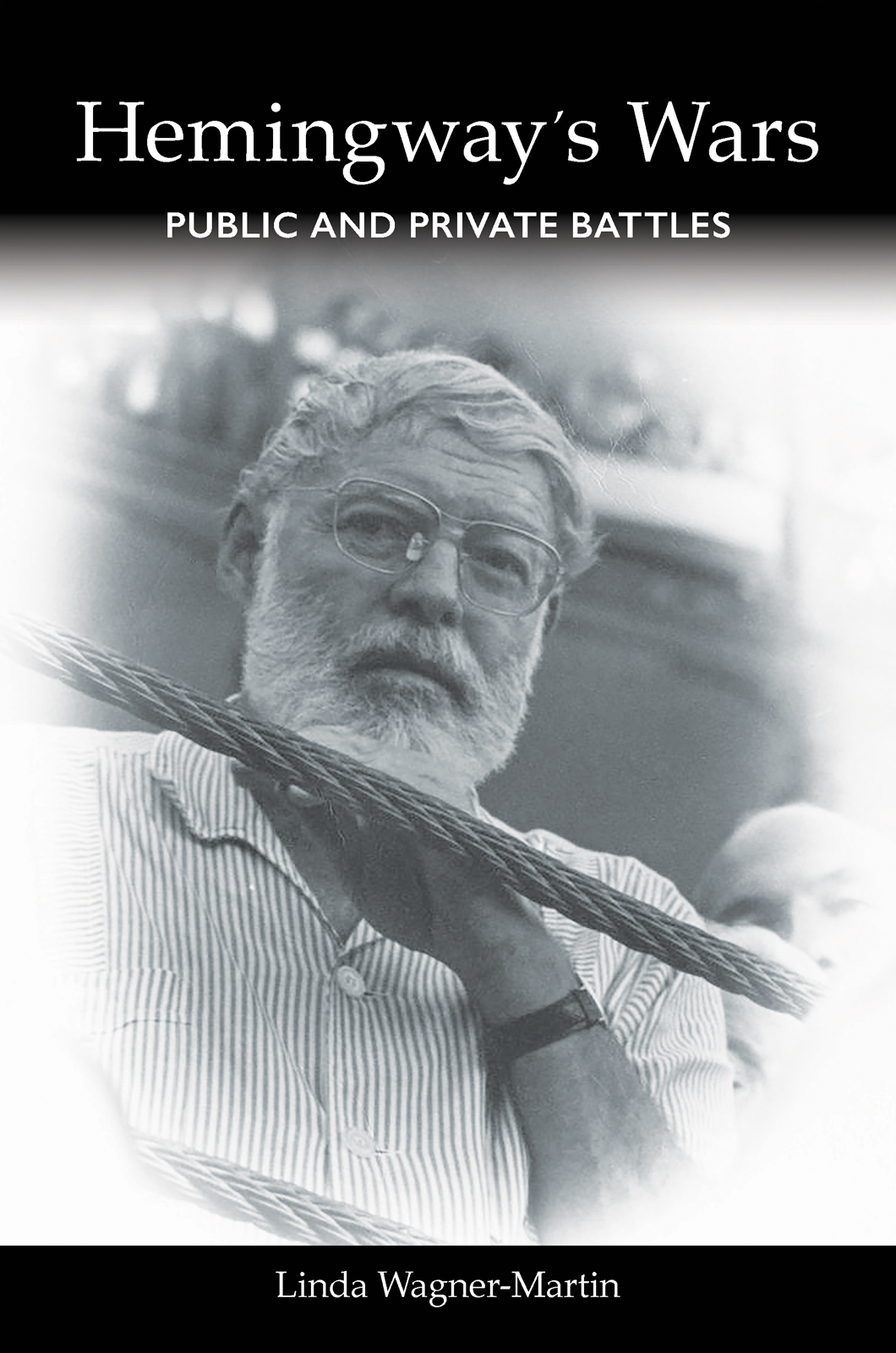 Hemingway's Wars Public and Private Battles