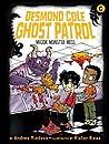 Major Monster Mess (Desmond Cole Ghost Patrol, #6)