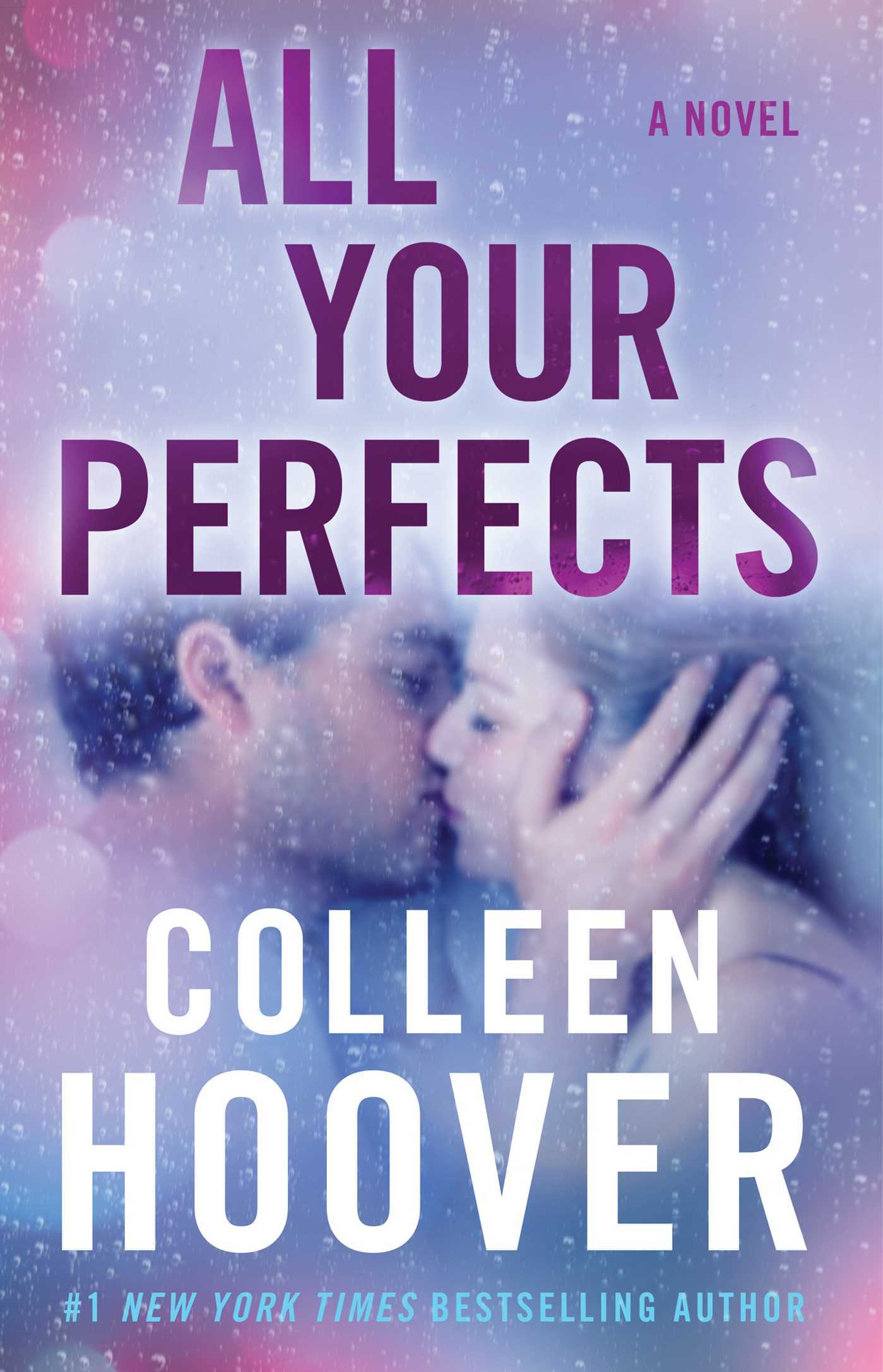 Colleen Hoover - All Your Perfects