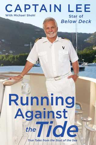 Running Against the Tide: True Tales from the Stud of the Sea