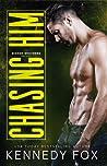 Chasing Him (Bishop Brothers, #3)