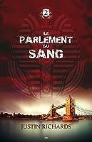 Le Parlement du sang: Le Parlement du sang (Les affaires non classées)