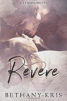 Revere (Cross + Catherine #2; Legacy Novels)