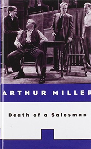 Death of a Salesman: Certain Private Conversations in Two Acts and a Requiem (Penguin Classics)