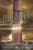 Cielo infinito (El piso mil, #3)