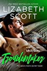 Troublemaker (Billionaires of White Oaks)