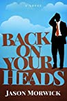 Back on Your Heads