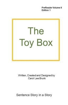 The Toy Box: The Toy Box  by  Carol Lee Brunk