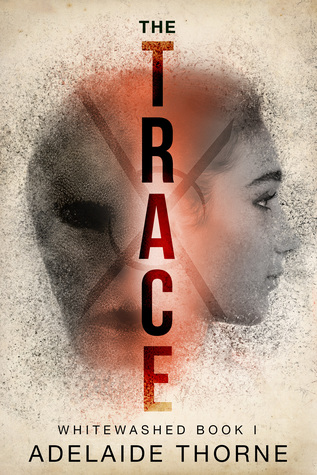 The Trace (Whitewashed, #1)