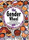The Gender Wheel: A Story about Bodies and Gender