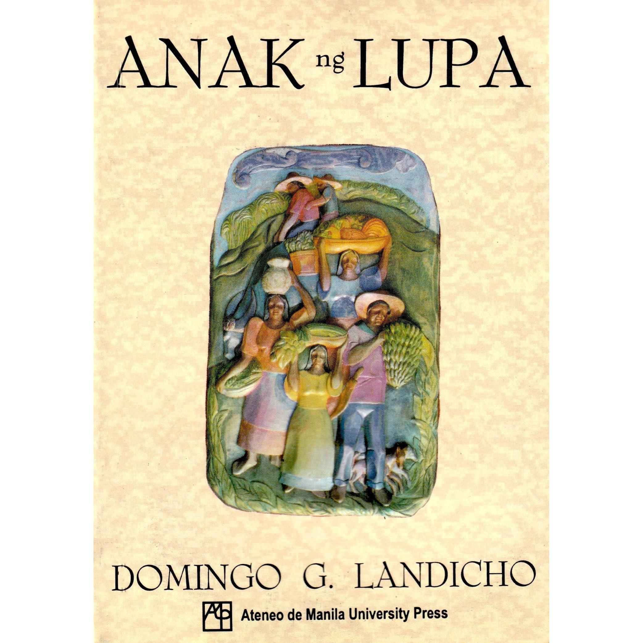 Anak ng Lupa by Domingo G  Landicho