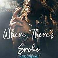 Where There's Smoke (Sweet Sin, #2)