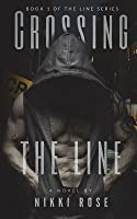 Crossing the Line (The Line, #1)