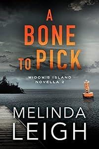A Bone to Pick (Widow's Island, #2)