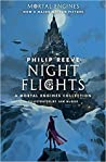 Night Flights (Mortal Engines Quartet, #0.5)