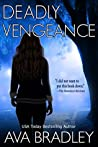 Deadly Vengeance (Deadly Sight Book 1)