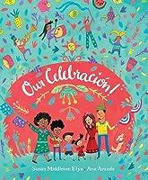 Our Celebración!: La Celebracion!