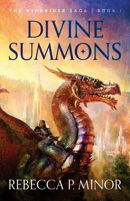 Divine Summons by Rebecca P. Minor