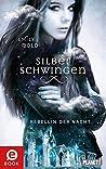 Rebellin der Nacht (Silberschwingen, #2)