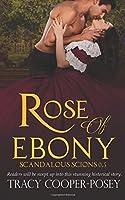 Rose of Ebony (Scandalous Scions) (Volume 1)