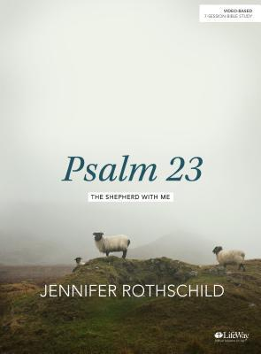Psalm 23 - Bible Study Book: The Shepherd with Me by