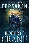 Forsaken (Southern Watch #7)