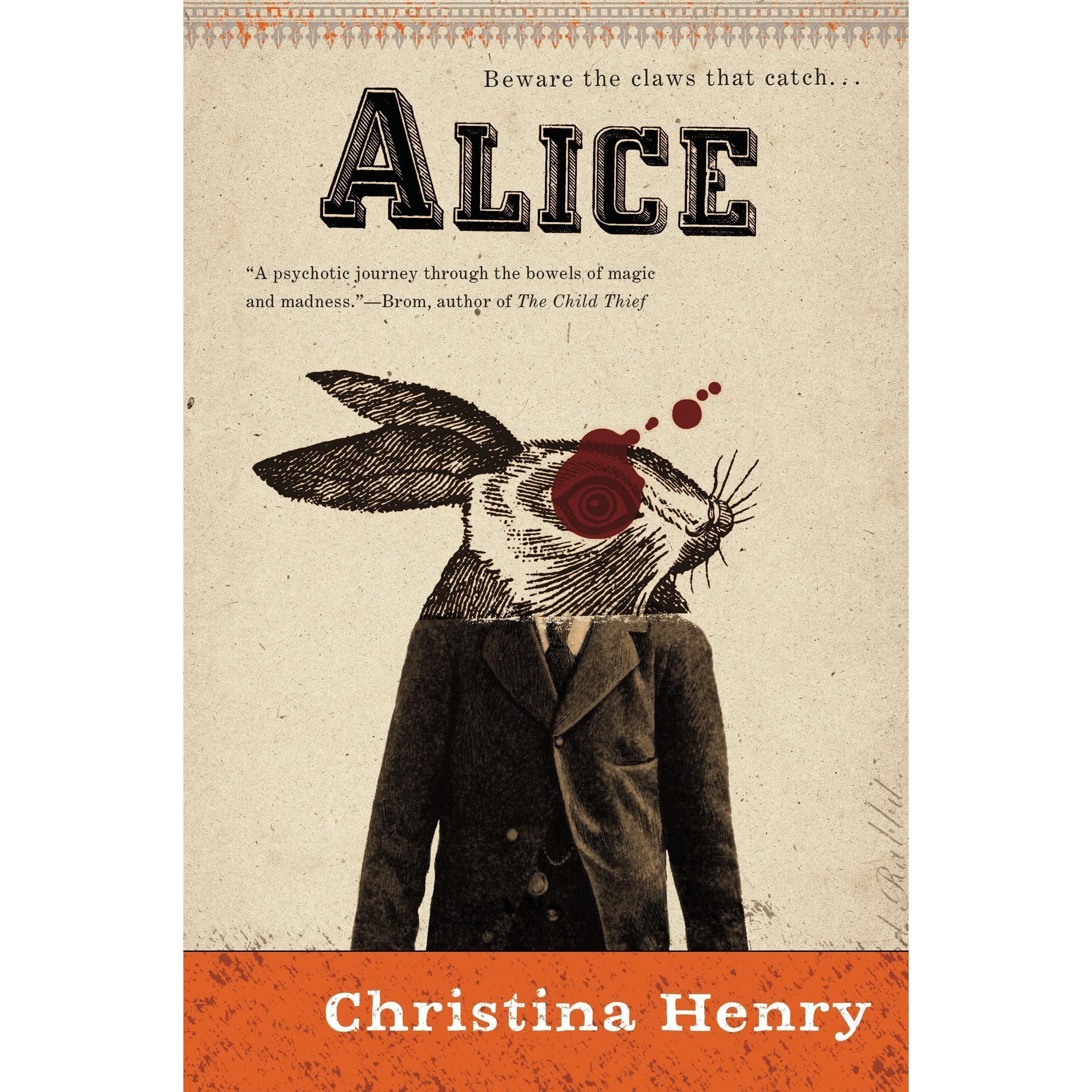 Alice the chronicles of alice 1 by christina henry