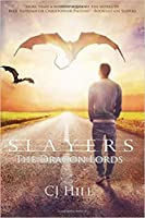 The Dragon Lords (Slayers, #4)