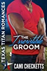 The Irresistible Groom: The Lost Ones (Texas Titan Romances)