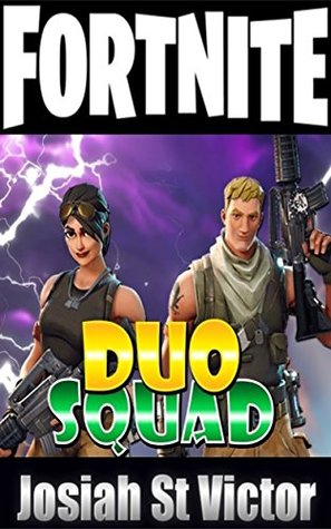 Fortnite: Squads And Duos Guide
