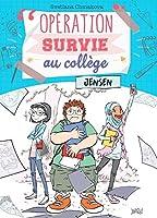 Opération survie au collège - Tome 2 - Jensen
