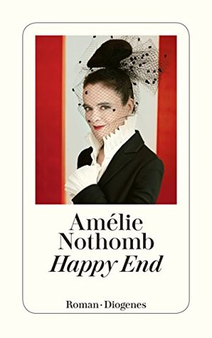 Happy End by Amélie Nothomb