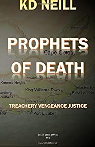 Prophets of Death (Deceit of the Empire) (Volume 2)
