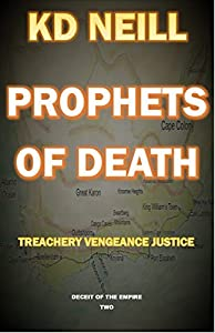 Prophets of Death (Deceit of the Empire Book 2)