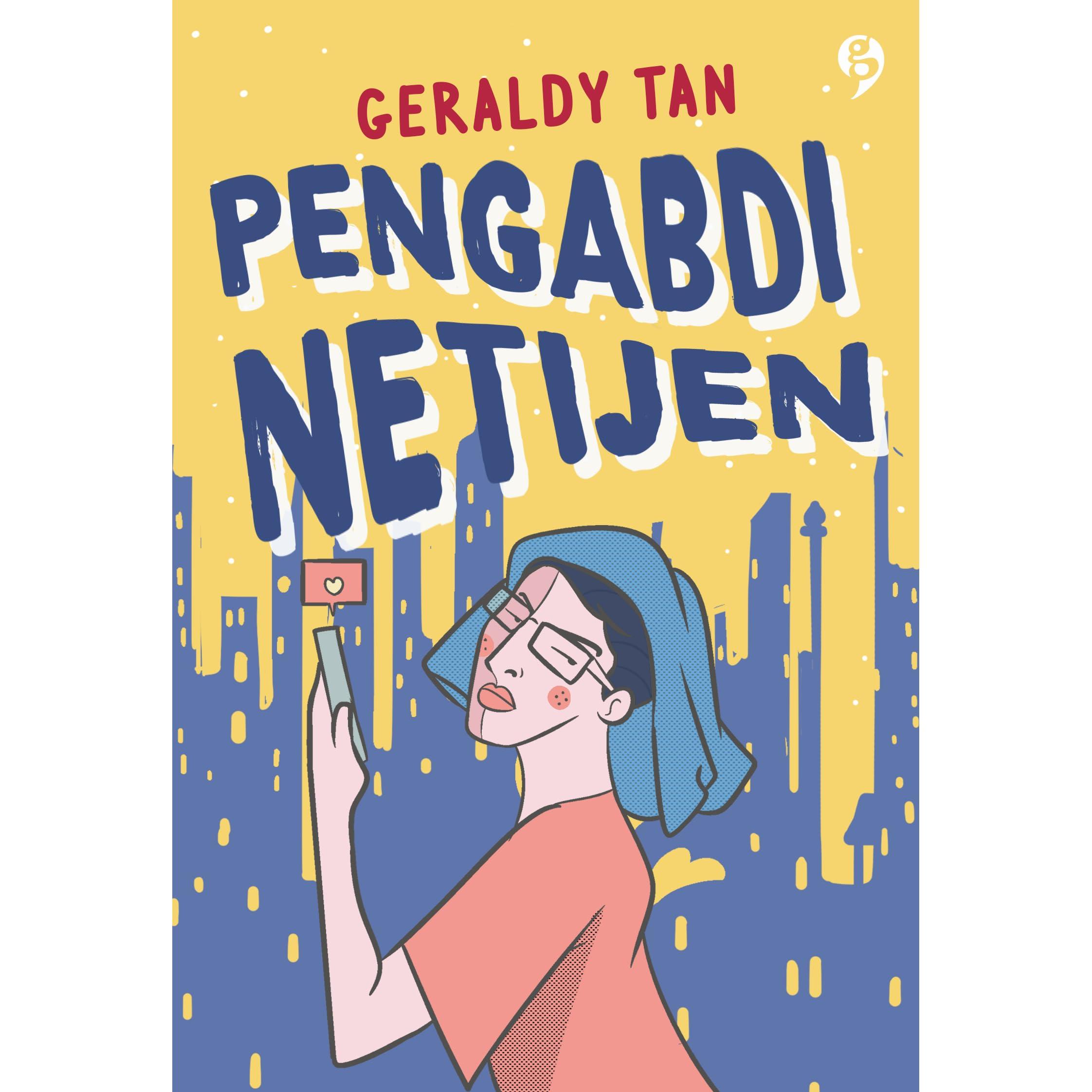 Pengabdi Netijen By Geraldy Tan