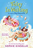 Fairy Mom and Me: Fairy-In-Waiting