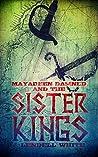 Mayadeen Damned and the Sister Kings