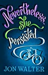 Nevertheless She Persisted audiobook download free
