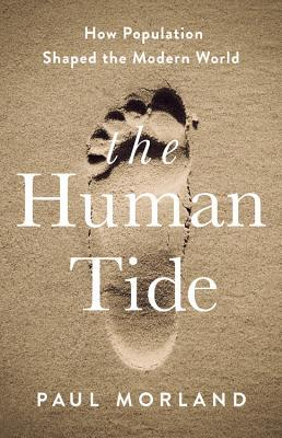 The Human Tide  How Population Shap